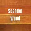 Scandal Wood