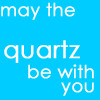 thesarawithanh: may the quartz be with you