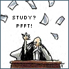 study? pfft