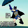 I AM THE BAT