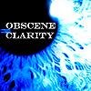 obscene clairty- eye