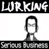 Lurker Extraordinaire.