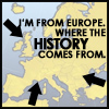 E: I'm from Europe!