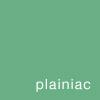 plainiac