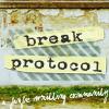 Break Protocol