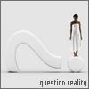 кРыЛаТыЙ гЛюК: question reality
