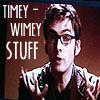 Timey-Wimey Stuff