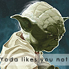 Ellen: Yoda doesn't either
