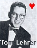 christine~: Tom Lehrer Love