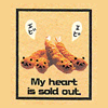 my heart it is sold out