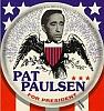 Pat Paulsen for President