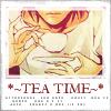 It's tea time <3