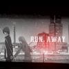 Kaurin: Run Away {Honey and Clover}