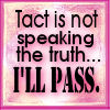 Tact or not