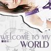 Komatsu Ayaka - Welcome to my world