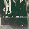 Tom Riddle- Still in the dark