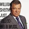Wussed by Shatner
