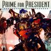 Transformers :: Prime for President