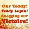 teddy snogging victoire