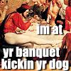kickin yr dog