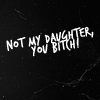 HP:DH not my daughter you bitch