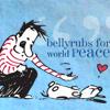 Bellyrubs for World Peace