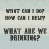 What Are We Drinking?