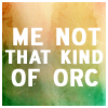 [WoW] Quotes - Not that kind of orc