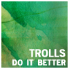 [WoW] Quotes - Trolls do it better