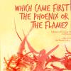 Phoenix or Flame
