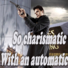 So Charismatic With...