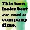 Viewed On Company Time