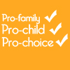 political - pro child/family/choice
