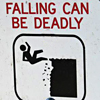 Falling is bad