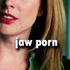 Awesomeness Incarnate: jaw porn