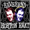 brickbats: Reverend Horton Heat