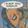 slade's not into foreplay
