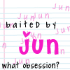 baited by jun