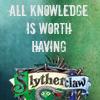 slytherclaw all knowledge worth having