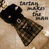 Bethanie Dollar: Tartan Makes the Man