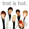 Trot is Hot