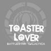 captain capricious: bsg:toasterlover