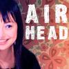 Airhead  >> Kuroki Mio