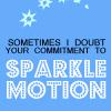 Sparkle Motion