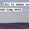 one long swim