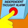 independent thought?  Dangerous!