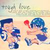 雁: Tough Love