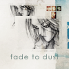 perhaps from middle dutch.: fade to dust