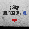Blue Rose: DW: I ship Doctor/Me