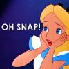 [Disney] Alice - Oh Snap